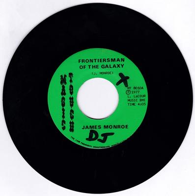 James Monroe - Frontiersman Of The Galaxy / Funky Lady - Magic Touch MT 8010 DJ
