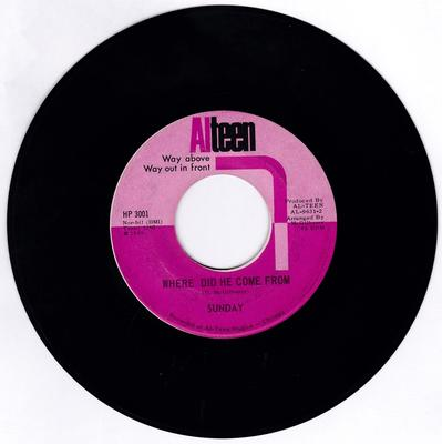 Sunday - Where Did He Come From / Ain't Got No Problems - Alteen AL 9631