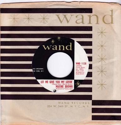 Maxine Brown - Let Me Give You My Lovin' / We Can Work It Out - Wand WND 1128