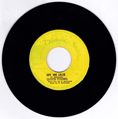 Lloyd Young / Robert Lyn - Hit Me Jack / High Nation - Tesfa 7242