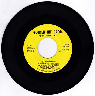 Jock Mitchell - No Mad Woman / Free At Last (A Great Day A Coming - Golden Hit Prod. 103