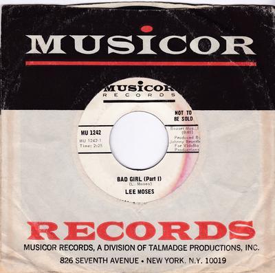Lee Moses - Bad Girl / Bad Girl part 2 - Musicor MU 1242 DJ