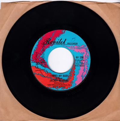 Jackey Beavers -I Need My Baby / Love That Never Grows Old - Revilot RV 208 autographed by artist