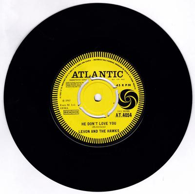 Levon And The Hawks - He Don't Love You / The Stones I Throw - Atlantic AT.4054 DJ