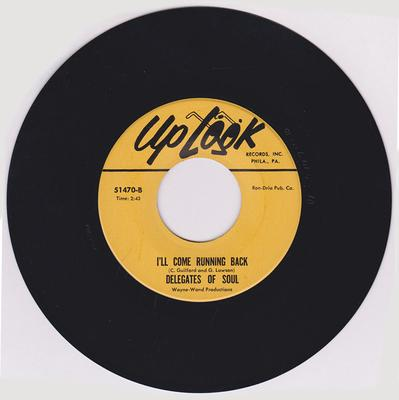 Delegates Of Soul - I'll Come Running Back /What A Lucky Guy I Am - Uplook 51470