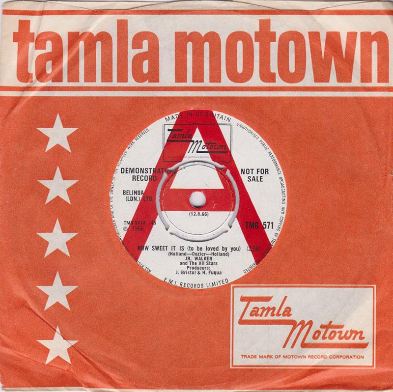 Jr. Walker and The All Stars - How Sweet It Is (To Be Loved By You) / Nothing But Soul - Tamla Motown TMG 571 DJ