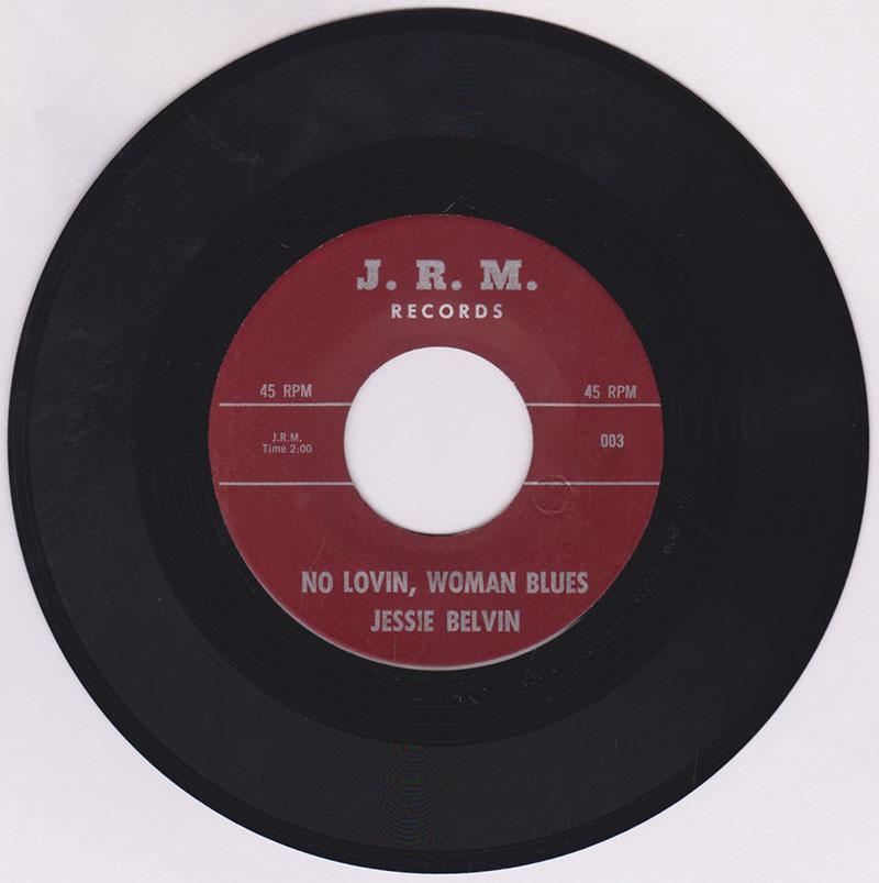 Jessie Belvin - No Lovin, Woman Blues / Going Away Baby - J. R. M. 003 / 004