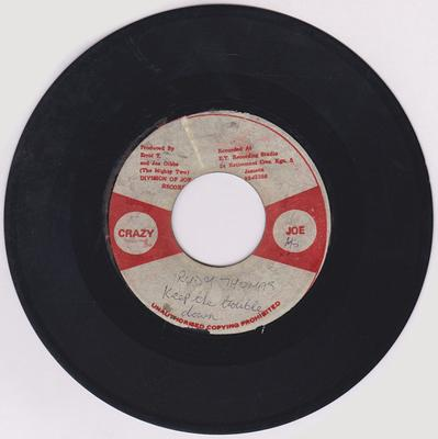 Ruddy Thomas / Mighty Two – Keep It Down (Keep The Trouble Down)  / Down With It Version - Crazy Joe 2725