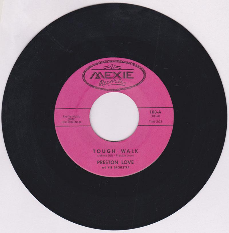 Preston Love - Tough Walk / Omaha Mash - Mexie 103