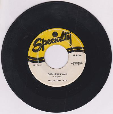 Rhythm Cats - Cool Caravan / Blue Saxophone - Specialty XSP-496-45