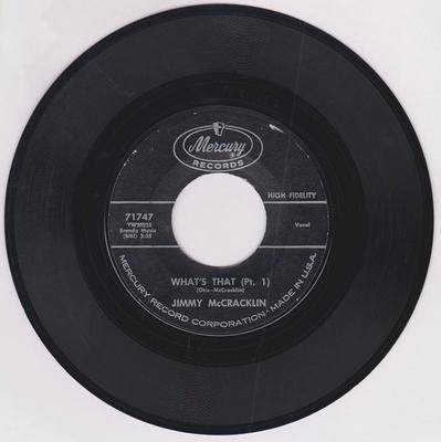 Jimmy McCracklin - What's That part 1 / The Bridge - Mercury 71747