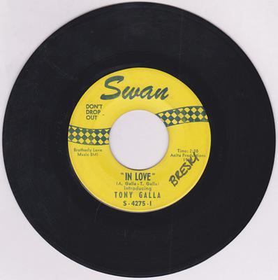 "Tony Galla - ""In Love"" / Girls Go For Boys - Swan S-4275-I yellow & blue"