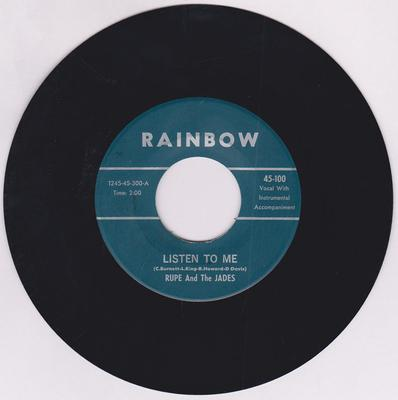 Rupe and the Jades  - Listen To Me / A Time For Us -  Rainbow 100