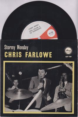 Chris Farlowe & The Thunderbirds - Stormy Monday / Voodoo / She's Alright - 1966 UK EP - Island IEP 709 EP PS