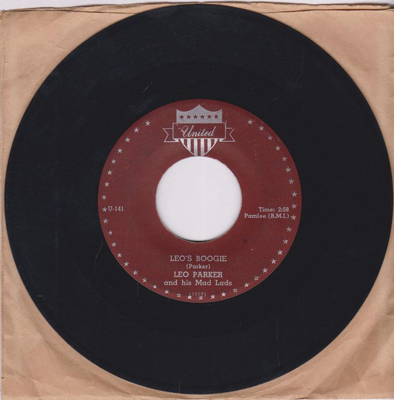 Leo Parker and his Mad Lads - Leo's Boogie / Cool Leo - United U-131