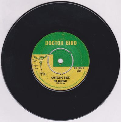 Fugitives with Joe Joe  - Cantelope Rock / The Lecture - Doctor Bird DB-1087