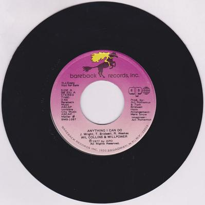 Will Collins & Willpower - Anything I Can Do / same: 3:40 stereo version - Bareback BMS-1097