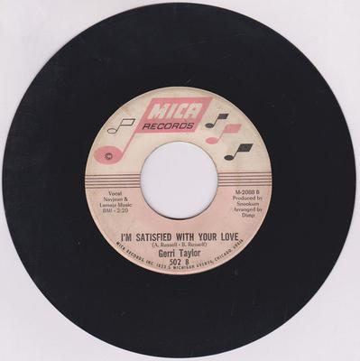 Gerri Taylor - I'm Satisfied With Your love / I'm Stepping Out - Mica M-2068