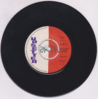 Glen Adams / Upsetters - Never Had A Dream / Dream version - Upsetter US 367