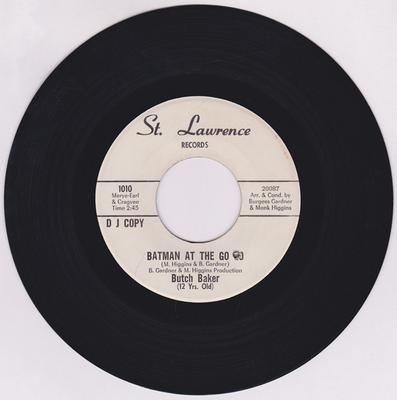 Butch Baker - Batman At The Go Go / Robin At The Go Go - St. Lawrence 1010 DJ