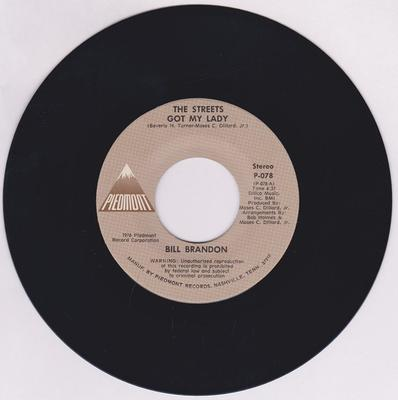 Bill Brandon - The Streets Have Got My Lady / Tag Tag - Piedmont 078