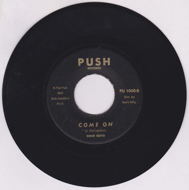 Eddie Boyd - Come On / Ten - To - One - Push Records PU 1050
