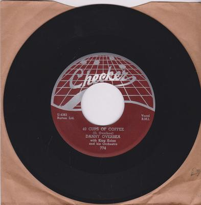 Danny Overbea with King Kolax Orchestra - 40 Cups Of Coffee / I'll Follow You - Checker 774