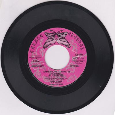 Sy Hightower - I Know You're Leaving Me / Wild Love - Carmen Records CJS-1002 DJ