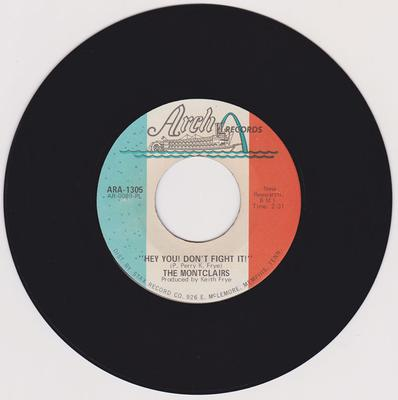 Montclairs - Hey You Don't Fight It / Never Ending Love - Arch ARA 1305