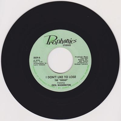 The Group featuring Cecil Washington - I Don't Like To Lose / The Light Of Day - Prophonics 2029