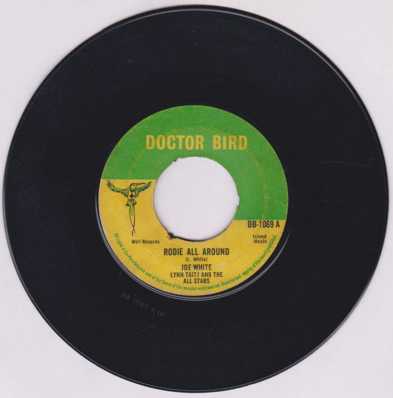 Joe White with Lynn Tait and the All Stars - Rodie All Around / Bad Man - Doctor Bird DB 1069 noc