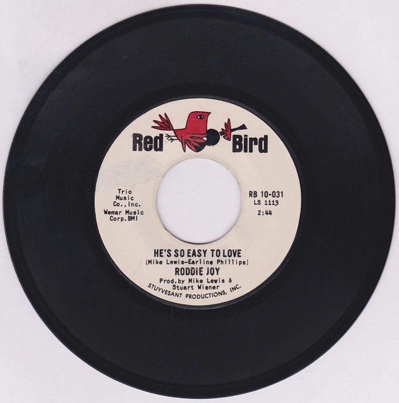Roddie Joy - He's So Easy To Love / The La La Song - Red Bird RB 10-031 DJ
