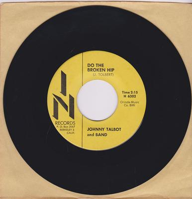 Johnny Talbot and Band - Turkey In The Briar Patch / Do The Broken Hip - In H 6301