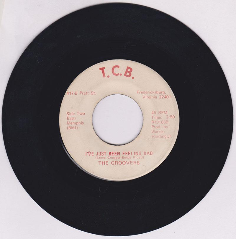 Groovers - I've Just Been Feeling Bad / Don't Fight It - T. C. B. RI3166