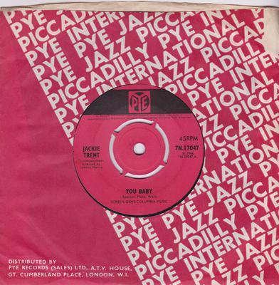 Jackie Trent - You Baby / Send Her Away - Pye 7N 17047