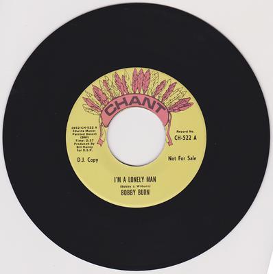Bobby Burn - I'm A Dreamer / I'm A Lonely Man - Chant CH 522 DJ