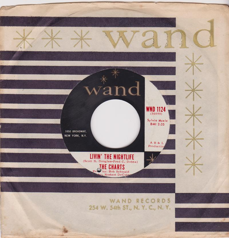 Charts - Livin' The Nightlife / Nobody Made You Love Me - Wand WND 1124