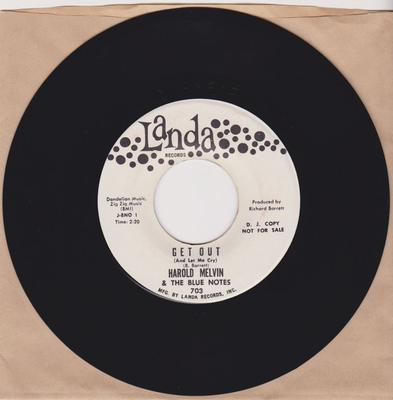 Harold Melvin & The Blue Notes - Get Out (And Let Me Cry) / You May Not Love Me - Landa 703 DJ