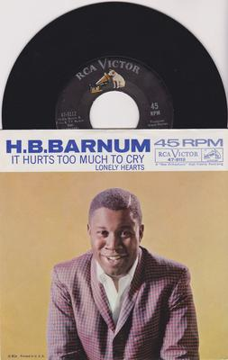 H.B. Barnum - The Great: inc: It Hurts Too Much Too Cry  /  Lonely Hearts - RCA 47-8112 PS