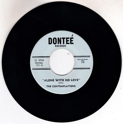 Contemplations - Alone With No Love / same: instrumental - Dontee 101