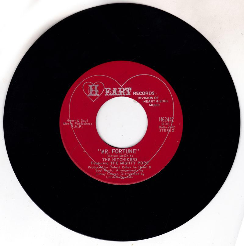 Hitchikers  featuring The Mighty Pope - Mr. Fortune / I May Have Been A Fool - Heart H62442