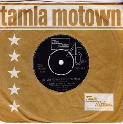 Gladys Knight and The Pips - No One Could Love You More / Take Me In Arms And Love Me - Tamla Motown TMG 864
