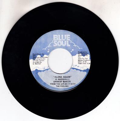 Ernest Baker - Alone Again / Do It With Feeling - Blue Soul 0010
