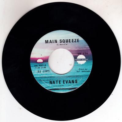Nate Evans - Main Squeeze / Pardon My Innocent Heart - Twinight TWR 5007