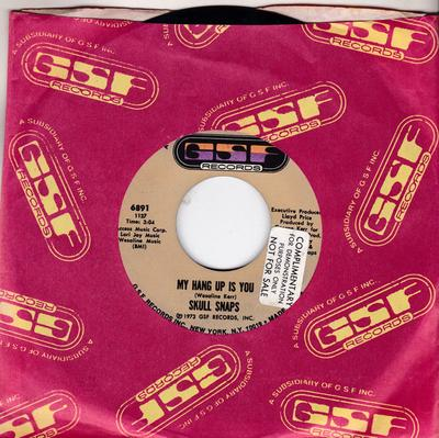 Skull Snaps - My Hang Up Is You / It's A New Day - GSF 6891
