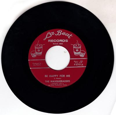 Masqueraders - Be Happy For Me / same: instrumental - La Beat 6701