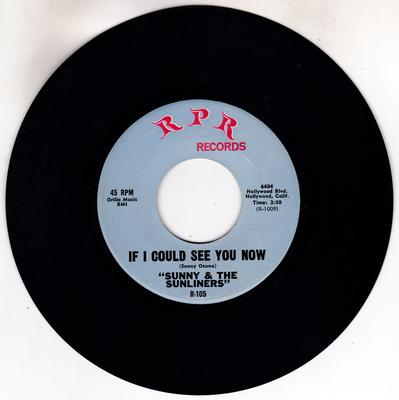 Sunny & The Sunliners - If You could See Me Now / Should I Take You Home - R P R -105