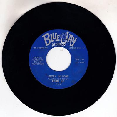 Eddie Bo - Lucky In Love / Our Love (Will Never Falter) - Blue Jay 157
