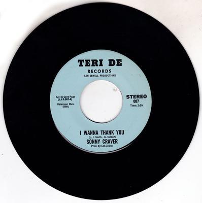 Sonny Craver - I Wanna Thank You / I'm No Fool - Teri De 007