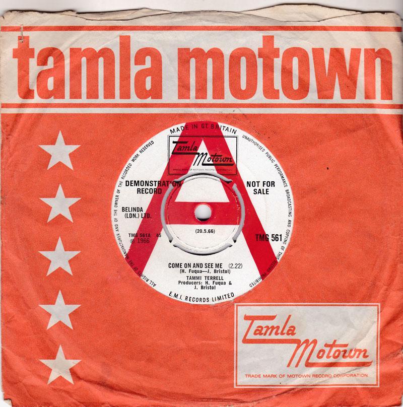 Tammi Terrell - Come On And See Me / Baby Don'tcha Worry - Tamla Motown TMG 561 DEMO